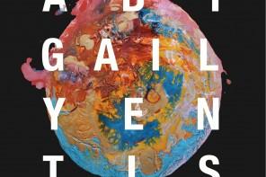EXHIBITION : 10.10.17 : Abigail Olivia Yentis – 'The Shadows of a Dream'